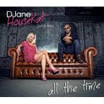 Cover: DJane HouseKat feat. Rameez - All The Time (Radio Edit)