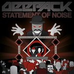 Cover: Deepack - Statement Of Noise