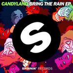 Cover: Candyland ft. Lexi Forche - Bring The Rain