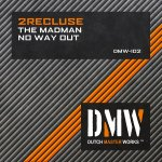 Cover: 2Recluse - The Madman