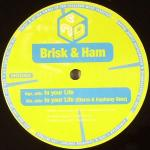 Cover: Brisk & Ham - In Your Life