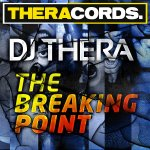 Cover: Dj Thera - The Breaking Point
