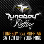 Cover: Ruffian - Switch Off Your Mind (Extended Version)