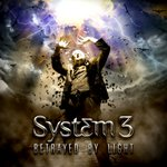 Cover: System 3 - Betrayed By Light