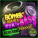 Cover: Bombs Away - Party Bass (Krunk! Remix)