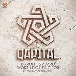 Cover: B-Front - Worth Fighting For (Official Qapital 2013 Anthem)