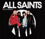 Cover: All Saints - Rock Steady (MSTRKRFT Edition)