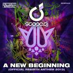 Cover: Scope DJ - A New Beginning (Official Rebirth Festival 2013 Anthem)