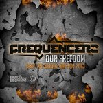 Cover: Frequencerz - Our Freedom (Beat The Bridge Anthem 2013)