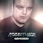 Cover: Accelarator - Dawn Of The End