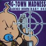 Cover: G-Town Madness - Locked Down