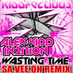Cover: Alex Kidd - Wasting Time (Sa.Vee.Oh Remix)
