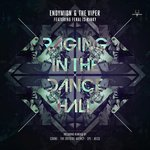 Cover: Endymion & The Viper Ft. FERAL is KINKY - Raging In The Dancehall