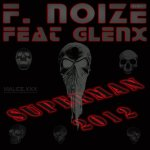 Cover: F. Noize feat Glenx - Superman 2012