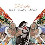 Cover: Kids In Glass Houses - Drive