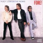 Cover: Huey Lewis And The News - Hip To Be Square
