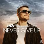 Cover: ATB Ft. Ramona Nerra - Never Give Up (Airplay Mix)