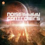 Cover: Noisecontrollers - Destroyer Of Worlds