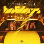 Cover: Remady - Holidays (Radio Edit)