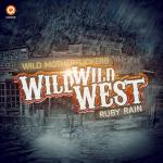 Cover: Wild Motherfuckers - Wild Wild West