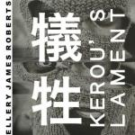 Cover: Ellery James Roberts - Kerou's Lament