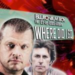 Cover: Blutonium Boy ft. Eric Bazilian - Where Did I Go (Radio Mix)
