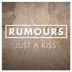 Cover: Rumours - Just A Kiss