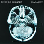 Cover: Breaking Benjamin - Dear Agony
