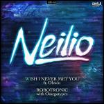 Cover: Neilio ft. Ohwin - Wish I Never Met You