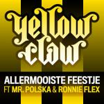 Cover: Yellow Claw - Allermooiste Feestje