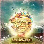 Cover: B-Front - Redeeming Light (Official Dream Village Anthem 2013)