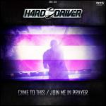 Cover: Hard Driver - Join Me In Prayer