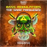 Cover: Bass Modulators - The Same Frequence (Official Frequence 2013 Anthem Radio Mix)