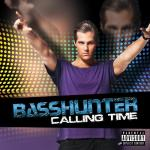 Cover: Basshunter - I've Got You Now