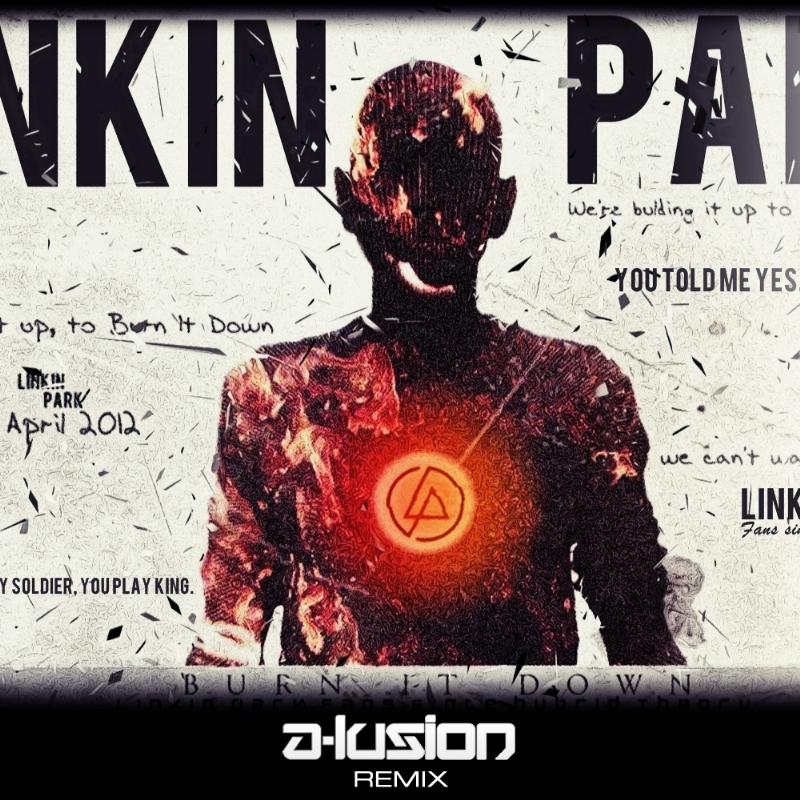 Image Result For Linkin Park Burn It Down Lyrics