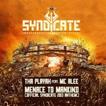 Cover: Tha Playah - Menace To Mankind (Official Syndicate 2013 Anthem)