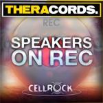 Cover: Cellrock - Speakers On Rec