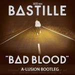 Cover: A-Lusion - Bad Blood (A-lusion Bootleg)