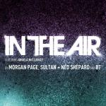 Cover:  Morgan Page, Sultan + Ned Shepard And BT Feat. Angela McCluskey  - In The Air