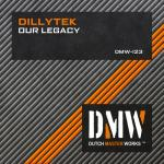 Cover: Dillytek - Our Legacy