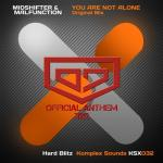 Cover: Fanatics - You Are Not Alone (District 7 Anthem 2012)