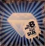 Cover: DJ Pat B - R&B Sux (Tek Soldierz vs. Project Jupiter Bling Bling Mix)