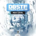 Cover: D-Block & S-Te-Fan - Next Level