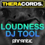 Cover: Phrantic - Loudness Dj Tool