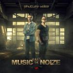 Cover: Phuture Noize - Music Rules The Noize