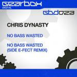 Cover: Chris Dynasty - No Bass Wasted