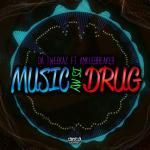 Cover: Da Tweekaz - Music Is My Drug