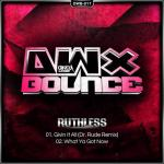 Cover: Ruthless - What Ya Got Now