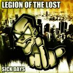 Cover: Legion Of The Lost - Sick Days