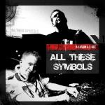 Cover: A-lusion & S-Dee - All These Symbols
